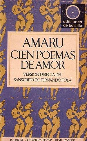 CIEN POEMAS DE AMOR. Versión directa del sánscrito de Fernando Tola: Amaru