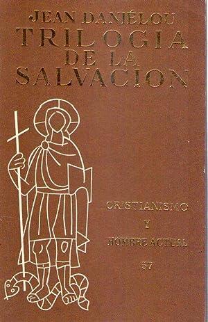TRILOGIA DE LA SALVACION: Danielou, Jean