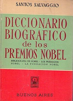 DICCIONARIO BIOGRAFICO DE PREMIOS NOBEL. Biografía de Nobel, los premiados Nobel, la Fundaci...