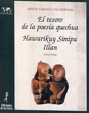 EL TESORO DE LA POESIA QUECHUA - HAWARIKUY SIMIPA ILLAN. (Edición bilingüe): Yaranga ...