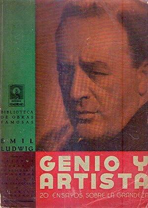 GENIO Y ARTISTA. 20 ensayos sobre la grandeza. Versión castellana de Alfredo Cahn: Ludwig, ...