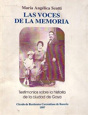 LAS VOCES DE LA MEMORIA. Testimonios sobre: Scotti, Maria Angelica