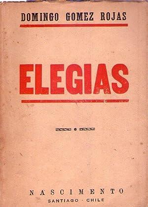 ELEGIAS. Prólogo de A. Acevedo Hernández: Gomez Rojas, Domingo