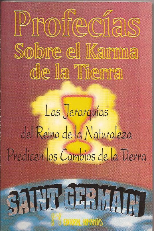 Profecías sobre el Karma de la Tierra - Saint Germain