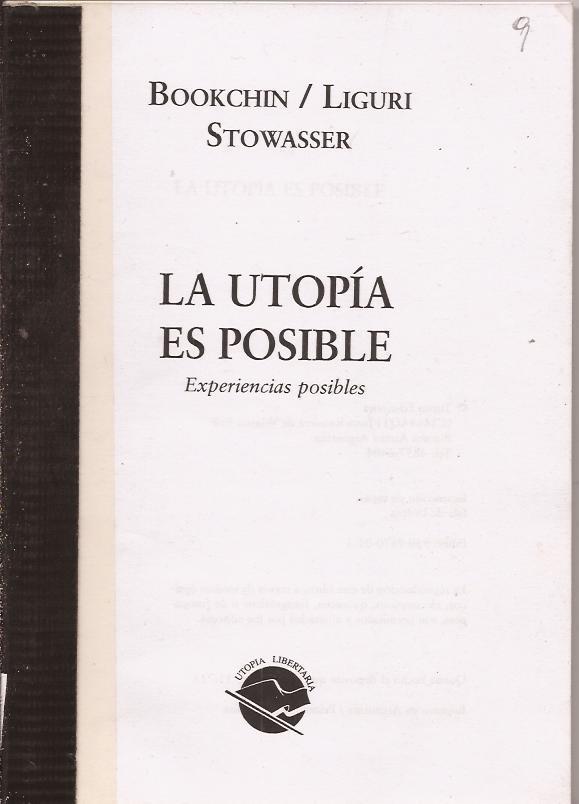 La utopía es posible. Experiencias posibles - Bookchin/ Liguri / Stowasser