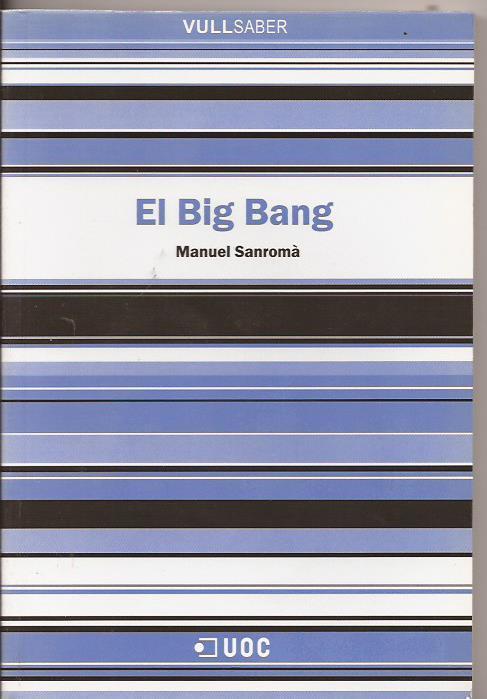 El Big Bang - Manuel Sanromà