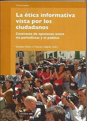 La ética informativa vista por los ciudadanos.: Salvador Alsius y