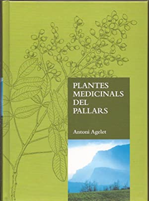 Plantes medicinals del Pallars: Antoni Agelet