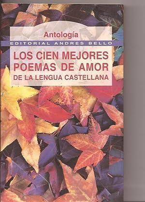 Los cien mejores poemas de amor de: Antología