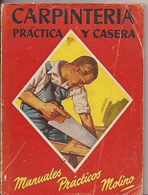 Carpintería práctica y casera: Larraya, Tomás G.