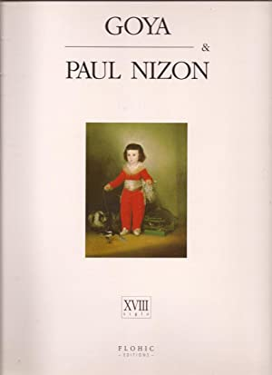 Goya & Paul Nizon