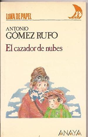 El cazador de nubes: Gómez Rufo, Antonio