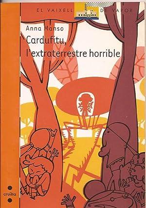 Cardufitu, l'extraterrestre horrible: Manso, Anna