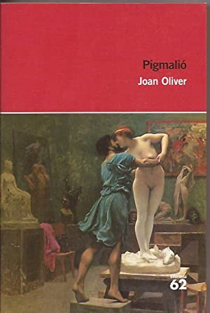 Pigmalió: Joan Oliver