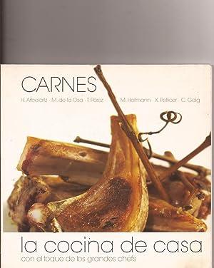 La cocina de casa con el toque de los grandes chefs. Carnes: Arbelaitz, de la Osa, T.Pérez, Hofmann...