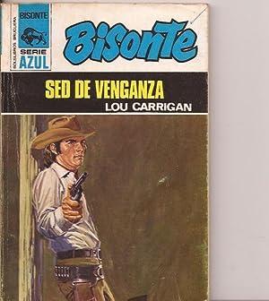 Sed de venganza: Lou Carrigan