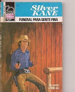 Funeral para gente fina: Silver Kane