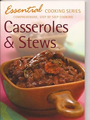 Essential cooking series. Casseroles & Stews