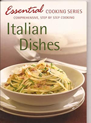 Essential cooking series. Italian Dishes