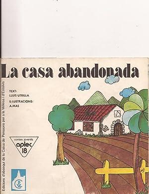La casa abandonada: Lluis Utrilla