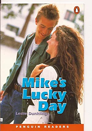Mike's Lucky Day