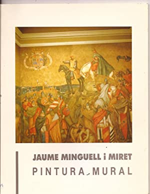 Jaume Minguell i Miret. Pintura Mural: Josep Miquel García