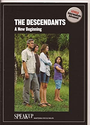 The descendants. A new begining