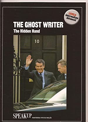 The ghost Writer. The hidden hand