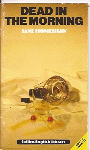Dead in the morning: Jane Homeshaw