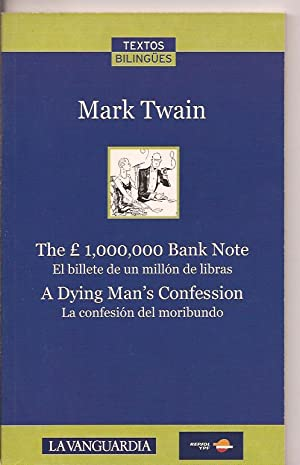 The 1.000.000 Bank Note, El billete de un millón de libras. A dying man's confession, ...