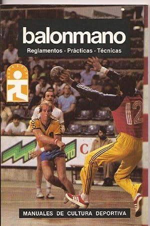 Balonmano, reglamentos, prácticas, técnicas: M.I. Carles, J.