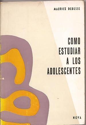 Cómo estudiar a los adolescentes: Maurice Debesse