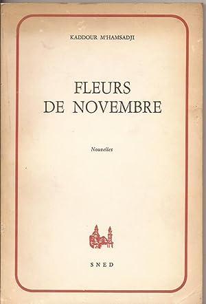 Fleurs de Novembre- Nouvelles: Kaddour M'Hamsadji