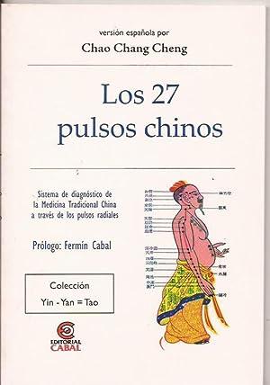 Los 27 pulsos chinos: Chao Chang Cheng