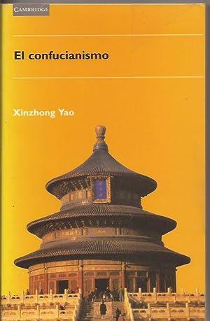 El confucianismo: Xinzhong Yao
