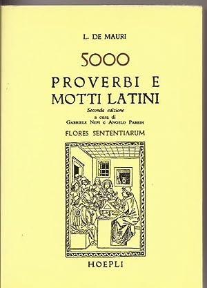 5000 proverbi e motti latini: L. de Mauri