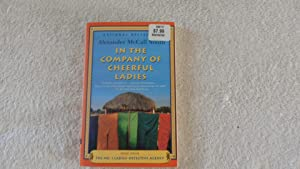 In The Company Of Cheerful Ladies -: Alexander McCall Smith