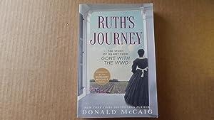 Ruth's Journey: The Authorized Novel of Mammy: McCaig, Donald