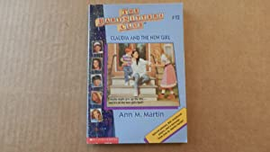 Claudia And The New Girl (Baby-Sitters Club: Martin, Ann M.