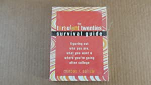 The Turbulent Twenties Survival Guide: Figuring Out: Marcos Salazar