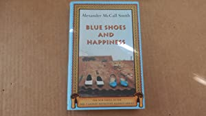 Blue Shoes and Happiness (No. 1 Ladies: Alexander McCall Smith