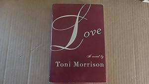 Love: Toni Morrison