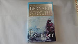 Excalibur (The Warlord Chronicles): Bernard Cornwell
