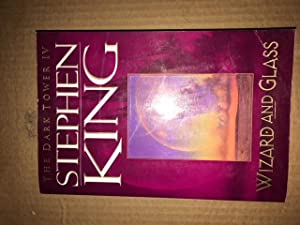 Wizard and Glass (Dark Tower) (Vol IV): Stephen King