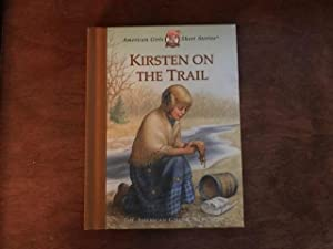 Kirsten on the Trail (American Girl Collection)