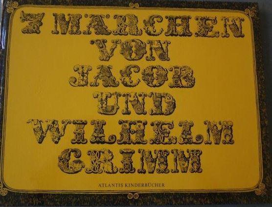 7 Märchen von Jacob und Wilhelm Grimm: Grimm, Jacob (Mitarb.),