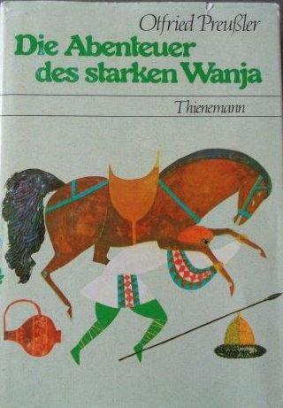 Die Abenteuer des starken Wanja: Preussler, Otfried: