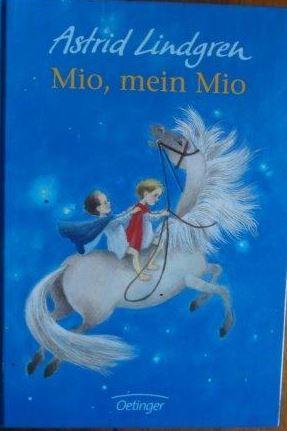 Mio, mein Mio Deutsch von Karl Kurt: Lindgren, Astrid: