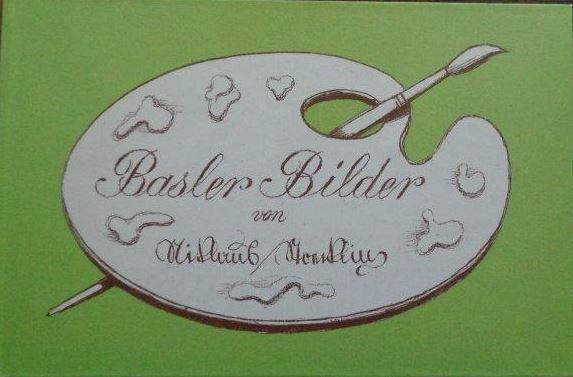 Basler Bilder Niklaus Stoecklin - Stoecklin, Niklaus (Verfasser)