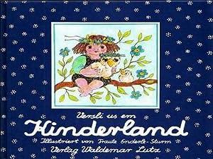 Versli us em Kinderland Illustriert von Traute Enderle-Sturm: Enderle-Sturm, Traute: